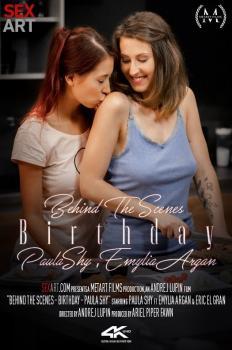 Behind The Scenes: Birthday - Paula Shy and Emylia Argan